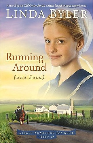 Running Around (and Such), by Linda Byler