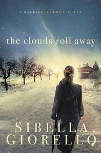 The Clouds Roll Away, by Sibella Giorello