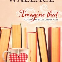 Imagine That (Covington Falls Chronicles), by Kristin Wallace